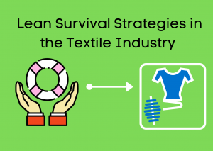 Announcement: Lean Survival Strategies in the Textile Industry