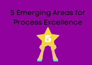 Top 5 Areas for Process Excellence
