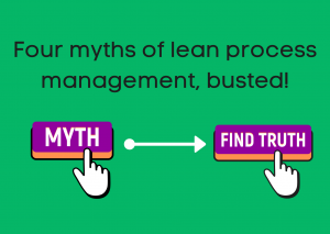 Four misconceptions of lean process management
